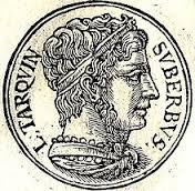 Tarquinius Superbus - ultimul rege al Romei