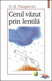 patapievici_horia-roman-cerul_vazut_prin_lentila