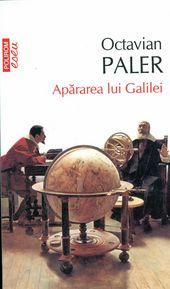 Octavian-Paler__Apararea-lui-Galilei