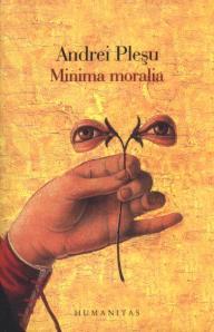 Andrei Plesu Minima moralia